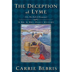 The Deception at Lyme by Carrie Bebris
