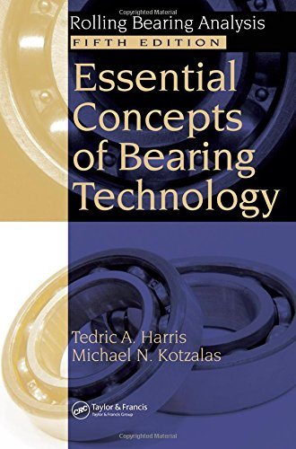 Essential Concepts of Bearing Technology, Fifth Edition (Rolling Bearing Analysis, Fifth Edtion)
