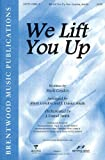 img - for We Lift You Up-Split-Track Accompaniment CD book / textbook / text book