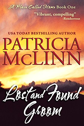 Image of Lost and Found Groom, a western romance (A Place Called Home, Book 1)