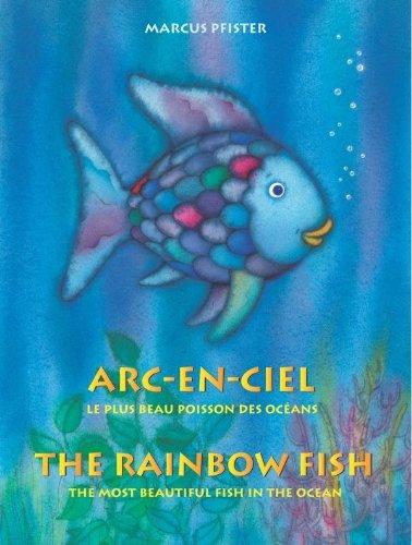 Arc-En-Ciel-The-Rainbow-Fish-French-English-Edition-French-Edition