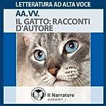 Il Gatto: Racconti d'autore | Italo Calvino,H. P. Lovecraft,Ernest Hemingway