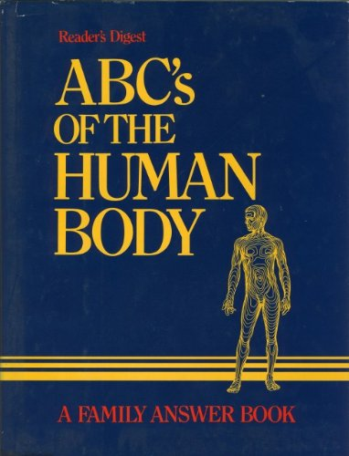 ABCs of the Human Body, READER'S DIGEST EDITORS