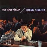 No One Caresby Frank Sinatra