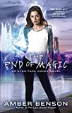 img - for The End of Magic (An Echo Park Coven Novel) book / textbook / text book
