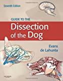 img - for Guide to the Dissection of the Dog, 7e book / textbook / text book