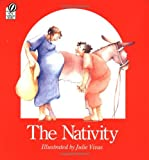 The Nativity (0152001174) by Vivas, Julie