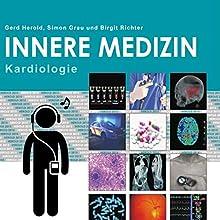 Herold Innere Medizin 2015: Kardiologie Hörbuch von Gerd Herold, Simon Grau, Birgit Richter Gesprochen von: Simon Grau
