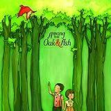 Songtexte von Among the Oak & Ash - Among the Oak & Ash