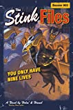img - for Stink Files, Dossier 003: You Only Have Nine Lives, The book / textbook / text book