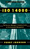 img - for ISO 14000: The Business Manager's Complete Guide to Environmental Management (Wiley Quality Management) book / textbook / text book