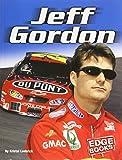 img - for Jeff Gordon (Edge Books NASCAR Racing) book / textbook / text book