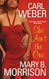 img - for She Ain't The One (A Man's World Series) book / textbook / text book