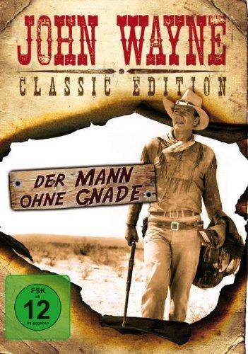 John Wayne - Der Mann ohne Gnade