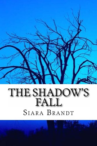 Book: The Shadow's Fall by Siara Brandt