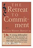 img - for The Retreat to Commitment book / textbook / text book