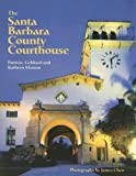 img - for Santa Barbara County Courthouse by Patricia Gebhard (2002-11-01) book / textbook / text book