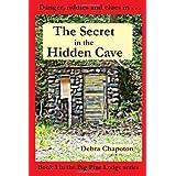 The Secret in the Hidden Cave (Big Pine Lodge) ~ Debra Chapoton