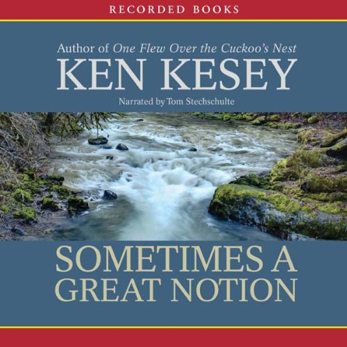 Ken Kesey - Sometimes a Great Notion