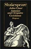 Julius Cäsar /Antonius und Cleopatra /Coriolanus