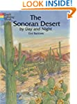 The Sonoran Desert by Day and Night (...