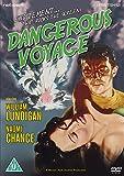 Dangerous Voyage [DVD]