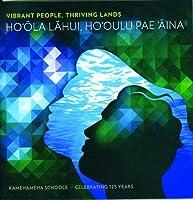 Ho'Ola Lahui Ho'Oulu Pae 'Aina: Vibrant People