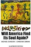 Inclusivity: Will America Find Its Soul Again?