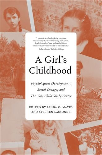 A Girl'S Childhood: Psychological Development, Social Change, And The Yale Child Study Center front-74144