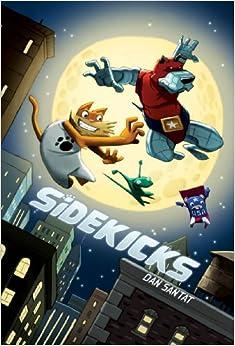 Sidekicks by Dan Santat