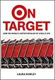 On Target: How the World's Hottest Retailer Hit a Bullseye