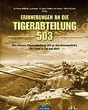 Erinnerungen an die Tiger-Abteilung 503