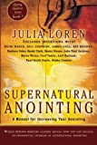 img - for Supernatural Anointing: A Manual for Increasing Your Anointing (Shifting Shadows) book / textbook / text book