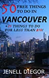50 Free Things to Do in Vancouver (+25 Things to Do for Less Than $10!) (Budget Destination Canada)