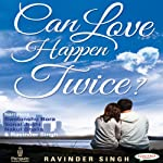 Can Love Happen Twice? | Ravinder Singh