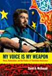 My Voice Is My Weapon: Music, Nationa...