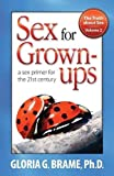 img - for The Truth about Sex, a Sex Primer for the 21st Century Volume II: Sex for Grown-Ups book / textbook / text book