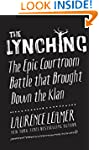 The Lynching: The Epic Courtroom Batt...