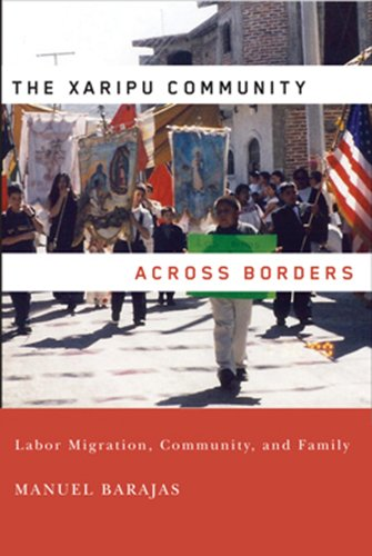 The Xaripu Community across Borders: Labor Migration,...