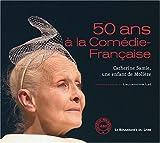 echange, troc Laurencine Lot - 50 Ans à la Comédie-Française : Catherine Samie, une enfant de Molière