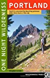 One Night Wilderness Portland: Quick and Convenient Backcountry Getaways Within Three Hours of the City
