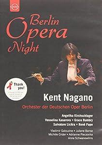 Berlin Opera Night - Kent Nagano