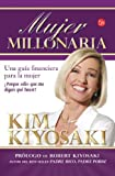 img - for By Kim Kiyosaki Mujer Millonaria (Rich Woman: A Book on Investing for Women) (Spanish Edition) book / textbook / text book