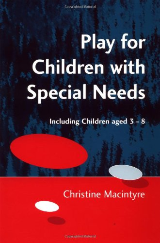 Play For Children With Special Needs: Supporting Children With Learning Differences, 3-9 front-712515