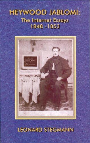 Book: Heywood Jablomi - The Internet Essays 1848 - 1853 by Leonard Stegmann