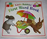 Little rabbits' first word book (059029900X) by Baker, Alan