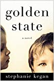 img - for Golden State: A Novel book / textbook / text book