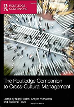 The Routledge Companion To Cross-Cultural Management (Routledge Companions In Business, Management And Accounting)