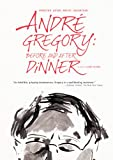Andre Gregory: Before & After Dinner [Import]