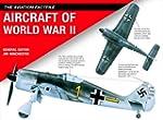 Aircraft of World War II (The Aviatio...